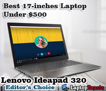 Best 17-inch Laptop Under 500$